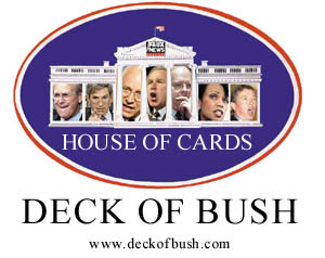 Click here to visit our sister site the Deck of Bush